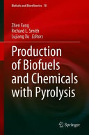 Production of Biofuels and Chemicals with Pyrolysis