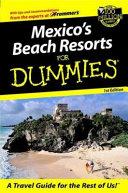 Mexico s Beach Resorts For Dummies