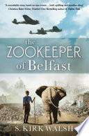 The Zookeeper of Belfast