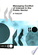 Managing Conflict of Interest in the Public Sector