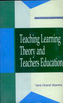 Teaching Learning Theory And Teachers Education