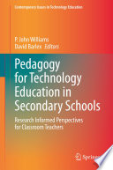 Pedagogy for Technology Education in Secondary Schools
