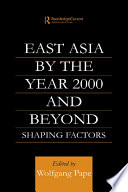 East Asia 2000 and Beyond