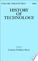 History Of Technology Volume 22