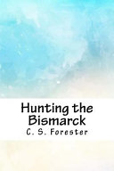Hunting the Bismarck