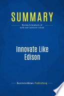 Summary  Innovate Like Edison