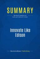 Summary: Innovate Like Edison Pdf