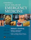 Greenberg s Text atlas of Emergency Medicine