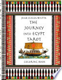 The Journey Into Egypt Tarot Coloring Book Book PDF