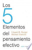 Los 5 elementos del pensamiento efectivo