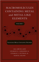 Macromolecules Containing Metal and Metal Like Elements  Volume 7