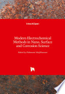 Modern Electrochemical Methods in Nano  Surface and Corrosion Science