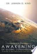 The Awakening of Global Consciousness