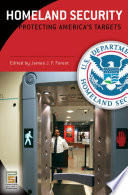 Homeland Security [Three Volumes]: Protecting America's Targets