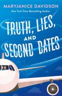 Truth, Lies, and Second Dates Pdf/ePub eBook