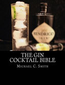 The Gin Cocktail Bible