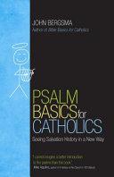 Psalm Basics for Catholics Book