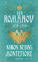 Les Romanov 1613 - 1918 [Pdf/ePub] eBook