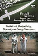 Saudi Arabia Enters the 21st Century