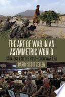 The Art of War in an Asymmetric World