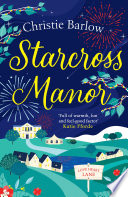 Starcross Manor  Love Heart Lane Series  Book 4