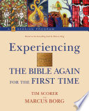 Experiencing The Bible Again For The First Time Book