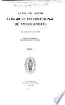 Actas del XXXIII Congreso Internacional de Americanistas