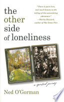 The Other Side of Loneliness  A Spiritual Journey