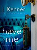 Have Me: A Stark Ever After Novella [Pdf/ePub] eBook