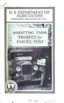 Marketing Farm Produce by Parcel Post
