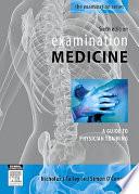 """""""Examination Medicine"""" by Nicholas Joseph Talley, Simon O'Connor"""