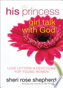 His Princess Girl Talk With God