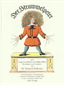 Der Struwwelpeter oder lustige Geschichten und drollige Bilder