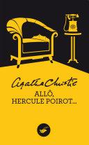 Allô, Hercule Poirot (Nouvelle traduction révisée) [Pdf/ePub] eBook