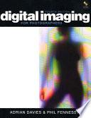 Digital Imaging for Photographers