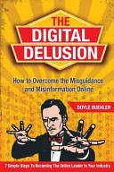 The Digital Delusion