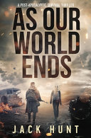 As Our World Ends