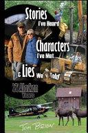 Stories I ve Heard  Characters I ve Met    Lies We ve Told