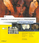 Creating Photomontages with Photoshop  A Designer s Notebook