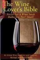The Wine Lover s Bible