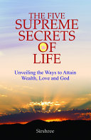 The Five Supreme Secrets of Life Pdf/ePub eBook