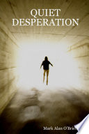 Quiet Desperation Book