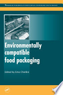 """""""Environmentally Compatible Food Packaging"""" by E. Chiellini"""