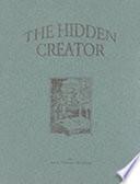 The Hidden Creator