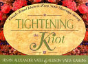Tightening the Knot