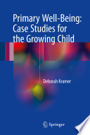 Primary Well Being  Case Studies for the Growing Child Book