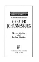 A Concise Historical Dictionary of Greater Johannesburg
