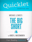 Quicklet on Michael Lewis  The Big Short  CliffNotes like Book Notes