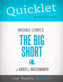 Quicklet on Michael Lewis' The Big Short (CliffNotes-like Book Notes)
