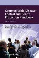"""Communicable Disease Control and Health Protection Handbook"" by Jeremy Hawker, Norman Begg, Iain Blair, Ralf Reintjes, Julius Weinberg, Karl Ekdahl"